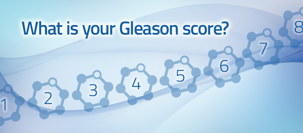 What is your Gleason score?