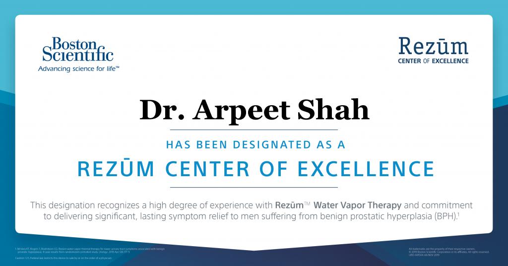 Rezum Center of Excellence - Dr. Arpeet Shah