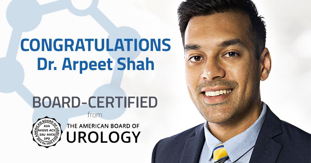 Dr. Arpeet Shah Board-Certified Urologist